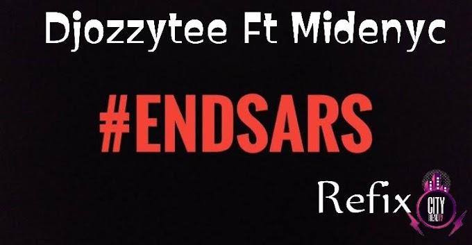 [Music] DJ Ozzytee ft. Midenyc – End Sars (Refix.mp3