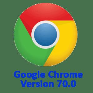 Google Chrome Version 70  0 Offline Installer Setup Download | Free