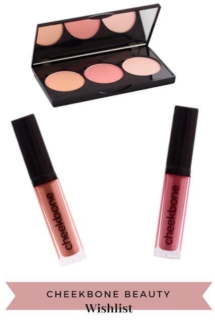 Cheekbone Beauty Wishlist : Cheek Palette, Liquid Lipsticks