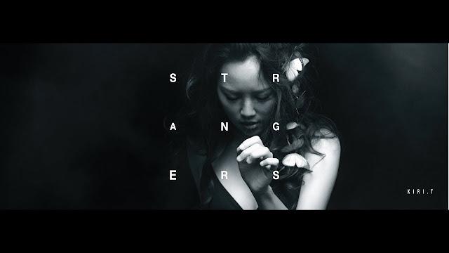 Kiri T Premieres 'Strangers' Music Video