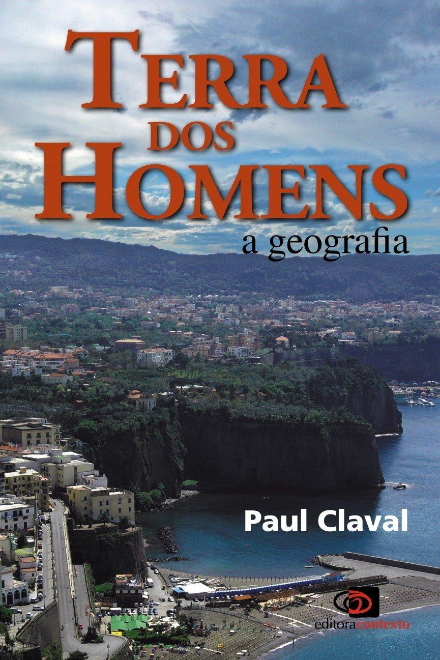 Terra dos homens (Paul Claval)