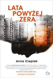 http://lubimyczytac.pl/ksiazka/4800363/lata-powyzej-zera