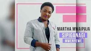 Download Mp3   Martha Mwaipaja - Sipiganagi Mwenyewe