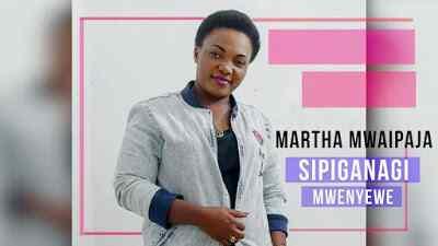 Download Mp3 | Martha Mwaipaja - Sipiganagi Mwenyewe
