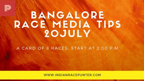 Bangalore Race Media Tips 20 July
