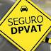 OPINIÃO: SEGURO DE DPVAT - Uma análise crítica sobre a sua manutenção