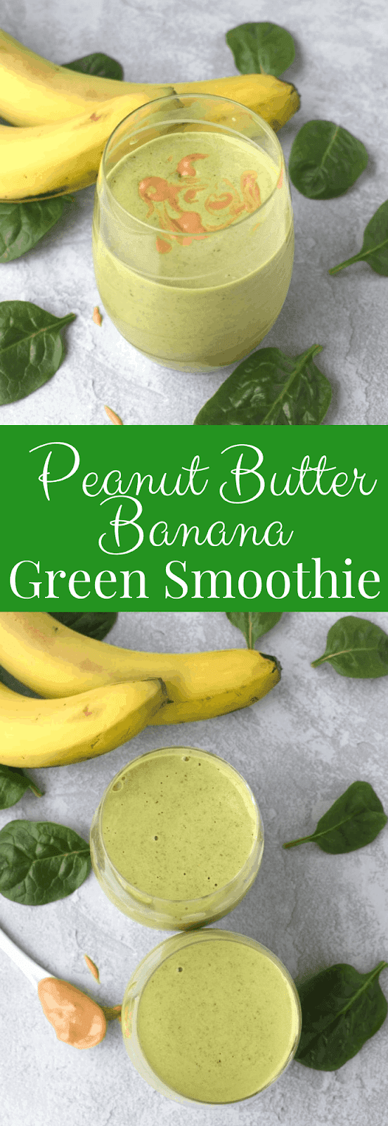 Peanut Butter Banana Green Smoothie recipe