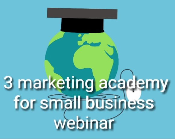 marketing academy for small business webinar