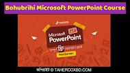 Bohubrihi PowerPoint Masterclass - Beginner To Pro Course Free   পাওয়ার পয়েন্ট কোর্স ফ্রী তে নিন।