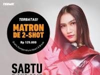 Matron de 2-Shot, 5 Agustus 2017