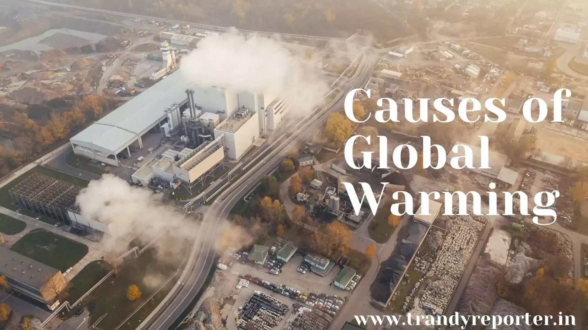 Global Warming In Hindi | ग्लोबल वार्मिंग क्या है