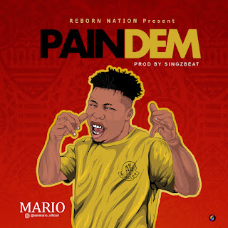 Mario - Pain Dem (Prod. by Singzbeat)