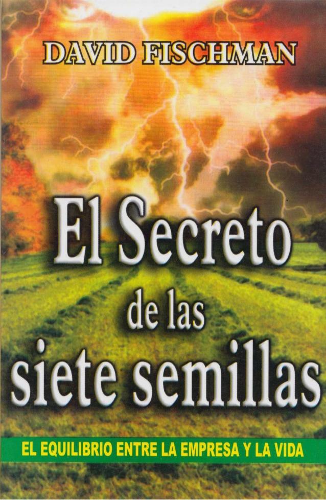 El secreto de las siete semillas – David Fischman