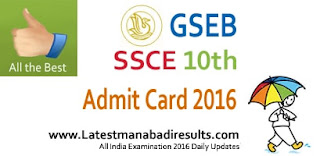 Gujarat SSC Admit Card 2016, GSEB Madhyamik Roll No wise Exam Centers, Gujarat Board 10th Class Admit Card 2016