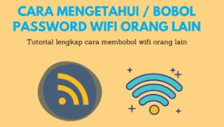 Cara Hack Wifi Orang.