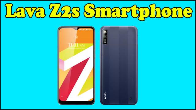 Lava Z2s Smartphone के बारे में पूरी जानकारी हिंदी में | Lava Z2s Smartphone Mobile Full Specification