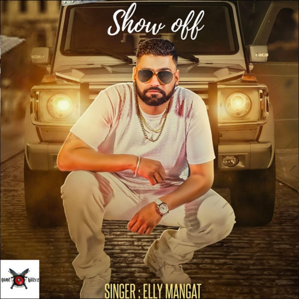 Bhani Wala Khan Gulab Sidhu Mp3 Song: Show Off (feat. Vadda Grewal)