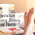 10 Legit Ways to Make Money From Home in 2020