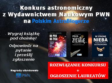 Rozwiązanie konkursu astronomicznego z Wydawnictwem Naukowym PWN na Polskim AstroBlogerze
