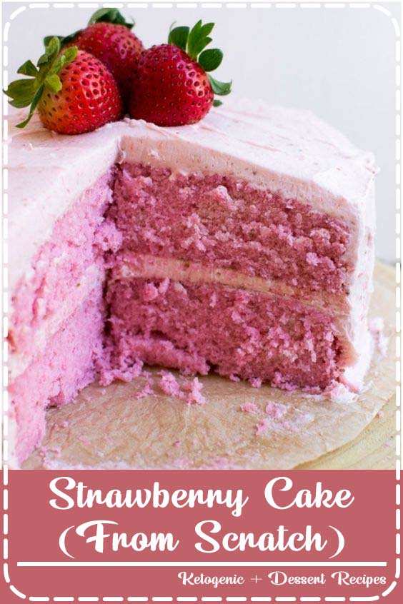 Homemade Strawberry Cake with Strawberry Buttercream Frosting Strawberry Cake (From Scratch)
