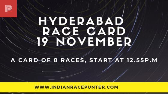 Hyderabad Race Card 19 November, Race Cards