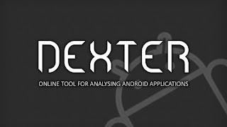 Tool Untuk Membedah Aplikasi Android | Dexter Apk