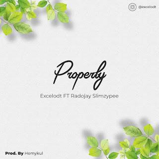 Excel ODT - Properly ft. Radojay & Slimzypee