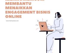 Rajakomen.com Membantu Menaikkan Engagement Bisnis Online
