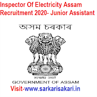 Inspector Of Electricity Assam Recruitment 2020- Junior Assistant