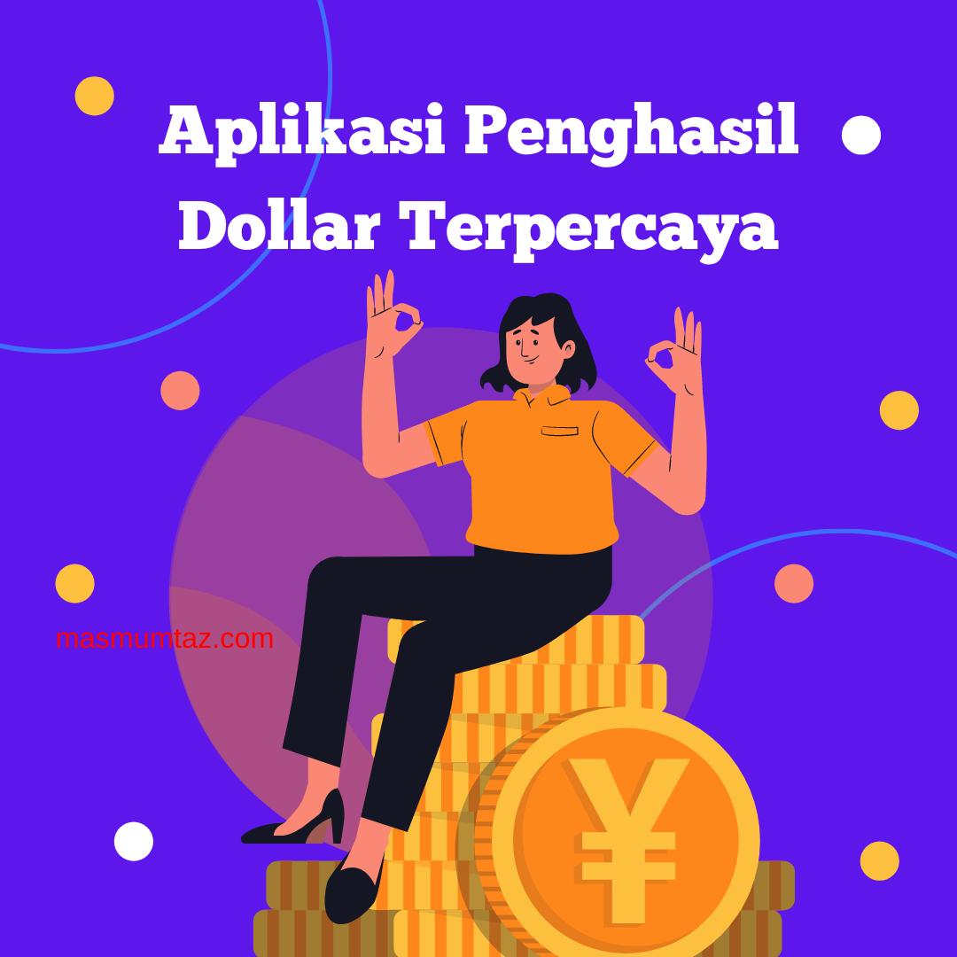 aplikasi penghasil dollar