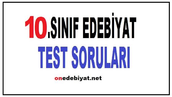 10.SINIF TÜRK DİLİ ve EDEBİYATI TESTLERİ
