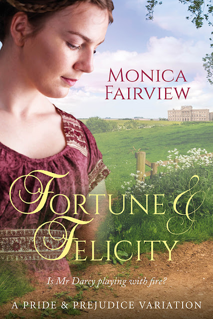 Fortune and Felicity by Monica Fairview
