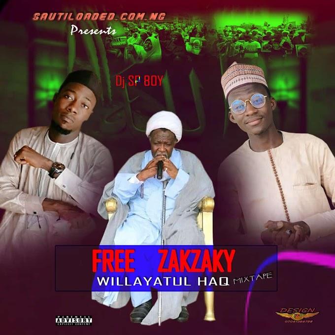 [Mixtape] Dj Sp Boy X Muhammad Bala Afuwa - Wulayatul Haq Mix 2020
