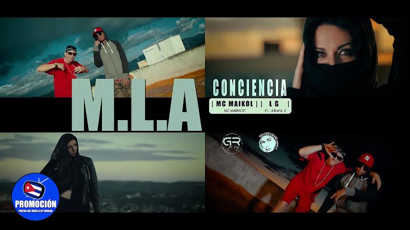 M.L.A - ¨Conciencia¨ - Videoclip - Director: GR Ruiz. Portal Del Vídeo Clip Cubano. Música cubana. Cuba.