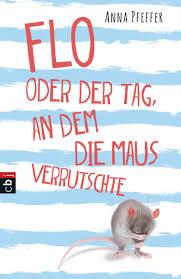 http://druckbuchstaben.blogspot.de/2017/05/flo-oder-der-tag-dem-die-maus.html