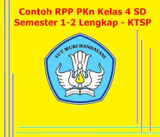 Download Contoh RPP PKn Kelas 4 SD Semester 1 & Semester 2 Lengkap Kurikulum KTSP
