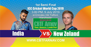1st Semifinal Match New Zeland vs India ICC Cricket World Cup 2019 Today Match Prediction