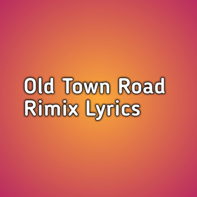 Old Town Road Remix Lyrics