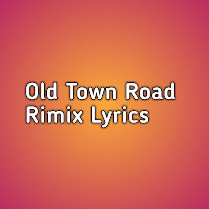Old Town Road Remix Lyrics
