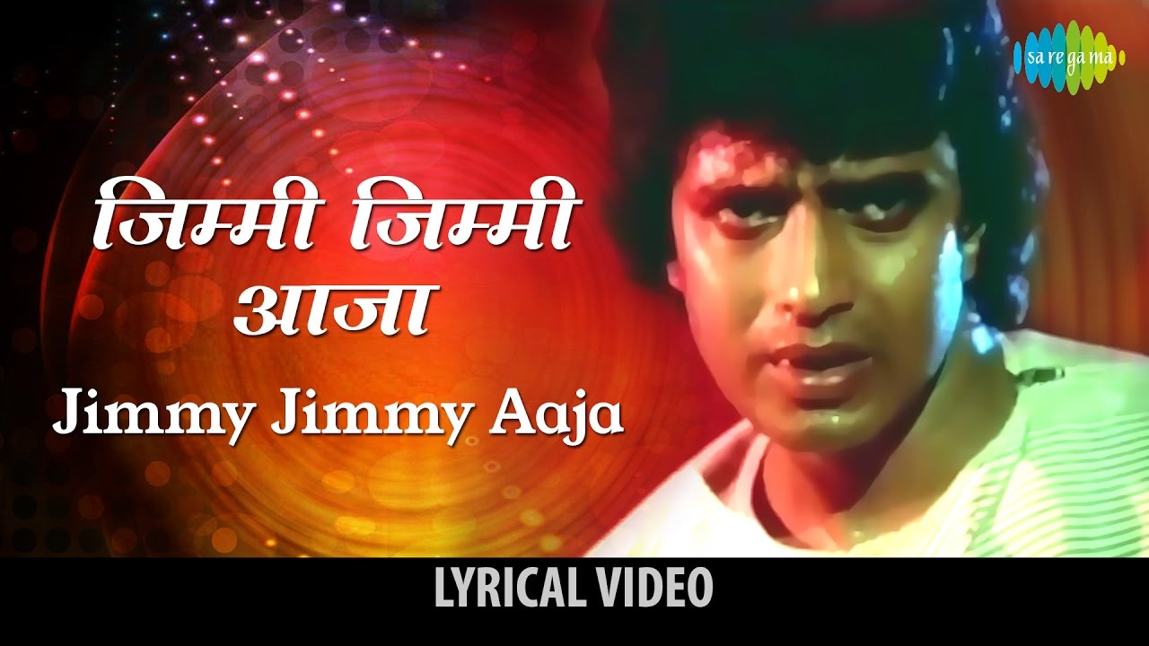 Jimmy Jimmy Aaja Lyrics In Hindi Disco Dancer Mithun Chakraborty