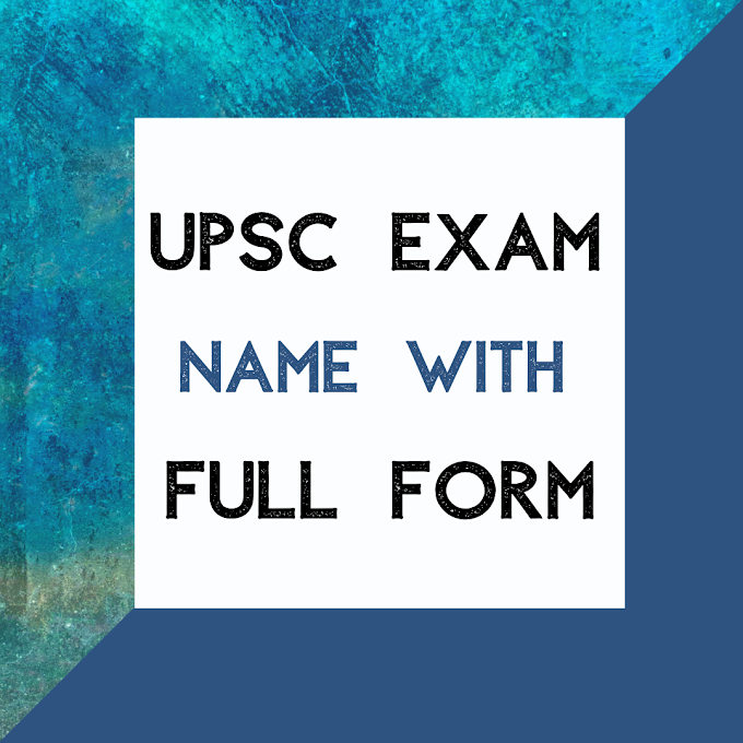 UPSC Exam Name with Full Form in 2020 and 2021
