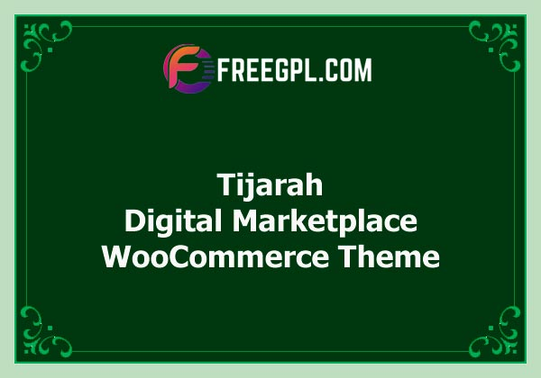 Tijarah - Digital Marketplace WooCommerce Theme Nulled Download Free