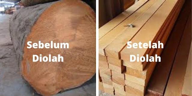 sbeelum & sesudah pengolahan kayu bengkirai