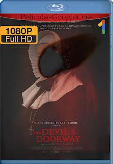 The Devil's Doorway (2018) [1080p BRrip] [Latino] [LaPipiotaHD]