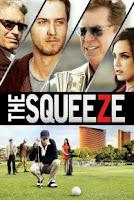 The Squeeze (2015) online y gratis