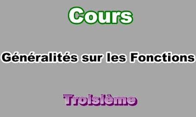 Cours Généralités sur les Fonctions 3eme en PDF