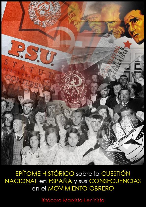 Epítome histórico sobre la cuestión nacional en España y sus consecuencias en el movimiento obrero - Bitácora Marxista-Leninista - abril de 2020 - formato pdf Portada%2B0.1