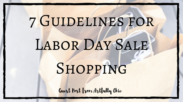 7 Guidelines for Labor Day Sale Shopping
