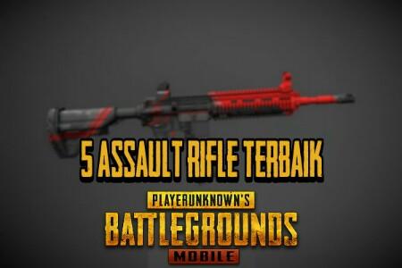 5 Rekomendasi Assault Rifle Terbaik PUBG Mobile
