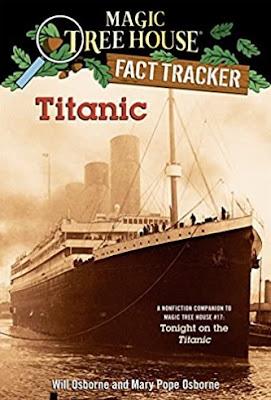 Magic Tree House Fact Tracker: Titanic by Mary Pope Osborne and Will Osborne